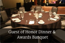 Guest of Honor Dinner and Awards Banquet