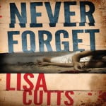 Lisa Cutts, Never Forget