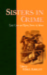 Mike Ashley (Editor), Sisters In Crime: Early Crime and Mystery Stories by Women