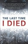 The Last Time I Died by Joe Nelms