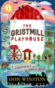 The Gristmill Playhouse, DON WINSTON