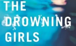The Drowning Girls by Paula Treick DeBoard / Reviewed by M.K. Sealy