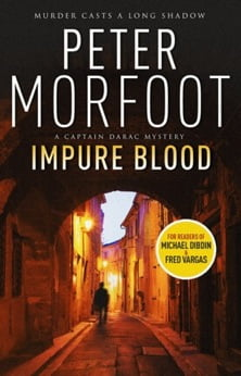 Impure Blood by Peter Morfoot / Reviewed by Clay Snellgrove