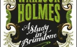 Warlock Holmes: A Study in Brimstone by G. S. Denning / Reviewed by Mary Hankins