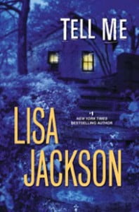 """Tell Me"" by Lisa Jackson"